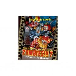 • Zombies !!! 7 Envoyez les Clowns