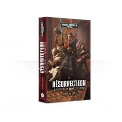 Résurrection - les guerres horusiennes