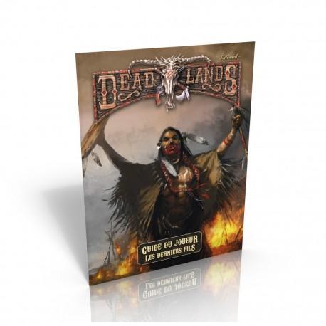Deadlands reloaded - le guide du joueur des derniers fils