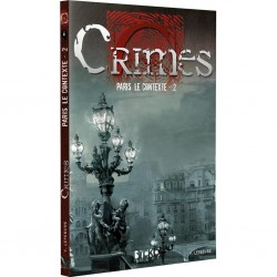 Crimes - Paris, le contexte 2