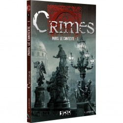 Crimes - Paris, le contexte 1