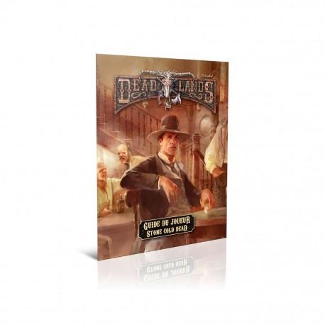 Deadlands Reloaded Guide du joueur de Stone Cold Dead