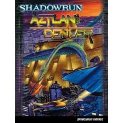 Shadowrun 4ed Aztlan + Denver