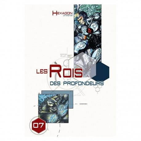 Hexagon Universe 07 Le Rois Des Profondeurs