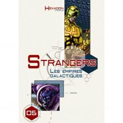 Hexagon Universe : Hexagon 05 Strangers 2 Les Empires Galactiques