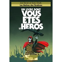 UN LIVRE DONT VOUS ETES LE HEROS LES MAITRES DES TENEBRES