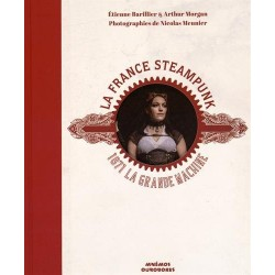 La France Steampunk - 1871 La Grande Machine