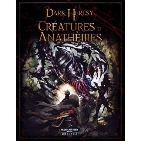Dark Heresy Créatures & Anathèmes