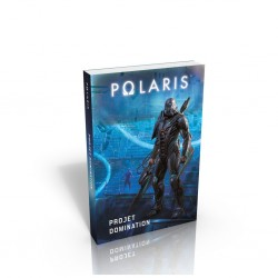 Polaris roman projet domination